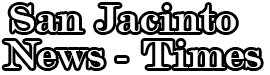 San Jacinto News Times